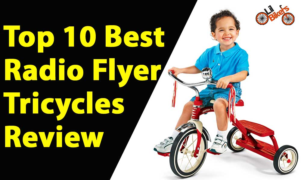 10 Best Radio Flyer Tricycles Review